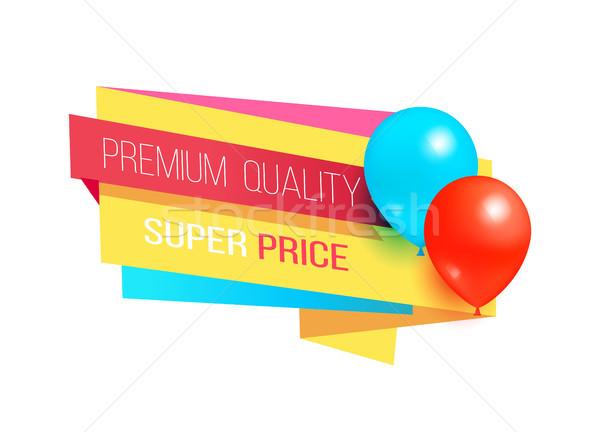 Premium Quality Super Price Promo Label Balloons Stock photo © robuart