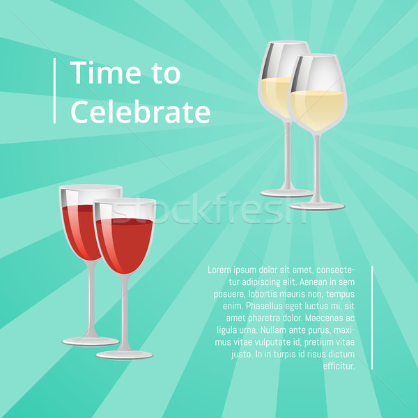 Stock photo: Time to Celebrate Poster with Red and White Wine