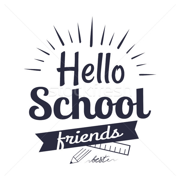 Hello School Friends Sticker Isolated on White Stock photo © robuart