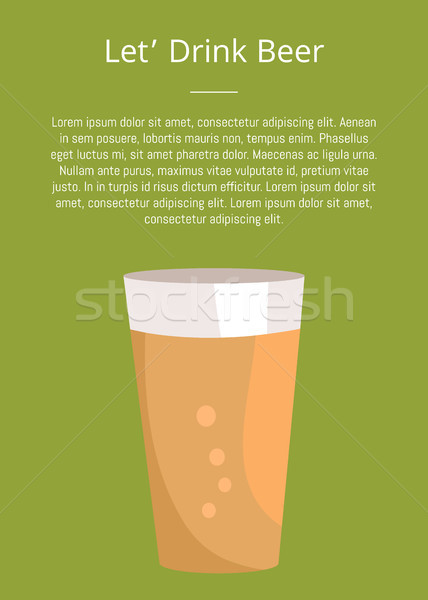 Lets Drink Beer Poster with Text and Pint of Drink Stock photo © robuart