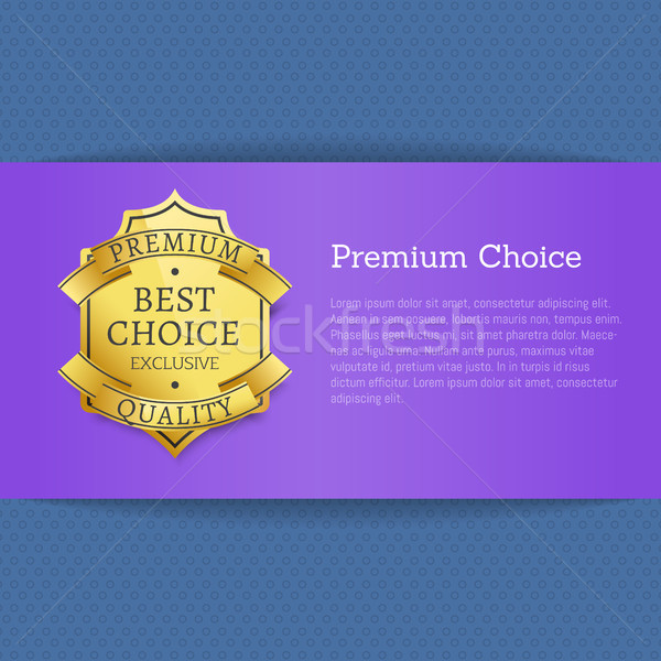 Premium Choice Best Exclusive Quality Stamp Label Stock photo © robuart