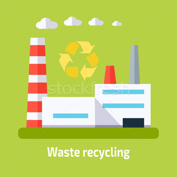 Waste Recycling Concept. Factory Building in Flat Stock photo © robuart