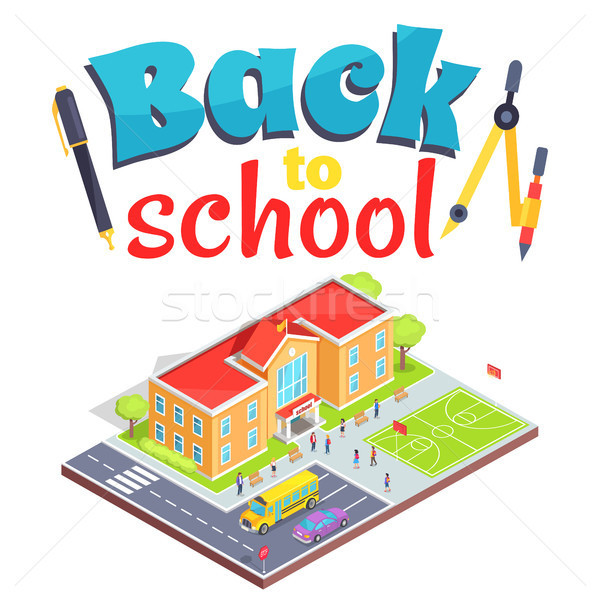 Back to School Poster with School Area Isolated 3D Stock photo © robuart