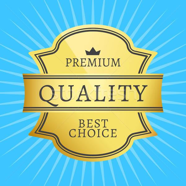 Best premie kwaliteit gouden label garanderen Stockfoto © robuart