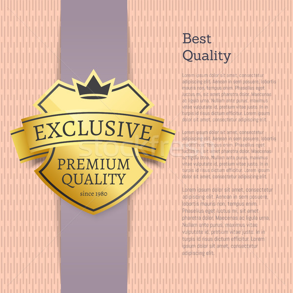 Best Quality Choice Exclusive Product Gold Label Stock photo © robuart
