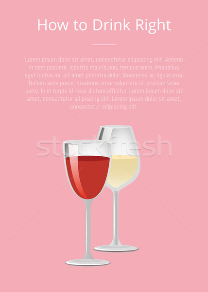 How to Drink Right Info Poster with Glass of Wine Stock photo © robuart
