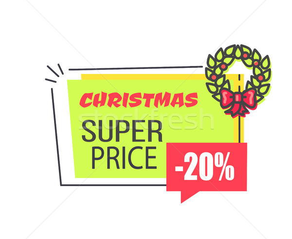 Christmas Super Price Label with 20 Discount Stock photo © robuart