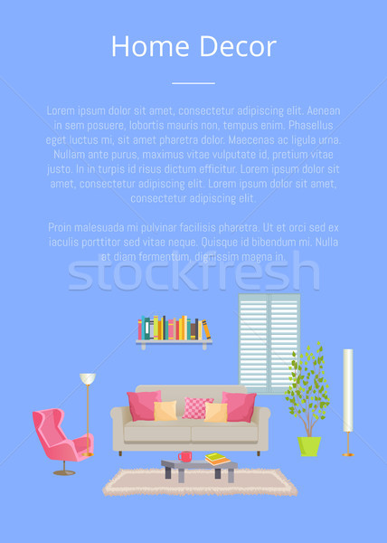 Home Decor Poster with Text Vector Illustration Stock photo © robuart