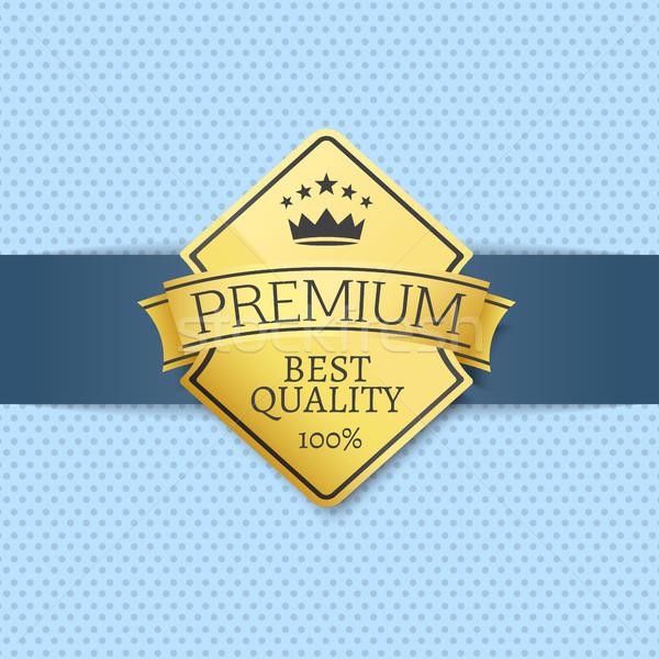 Best Premium Quality Seal Certificate Golden Label Stock photo © robuart