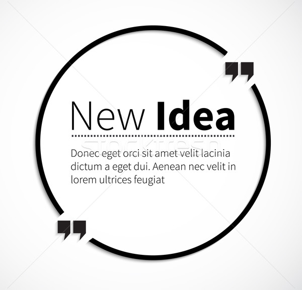 Phrase New Idea in Isolation Quotes Stock photo © robuart