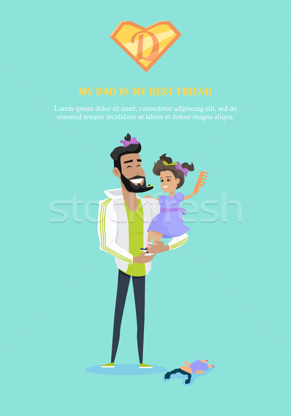 My Dad is My Best Friend Vector in Flat Design.  Stock photo © robuart