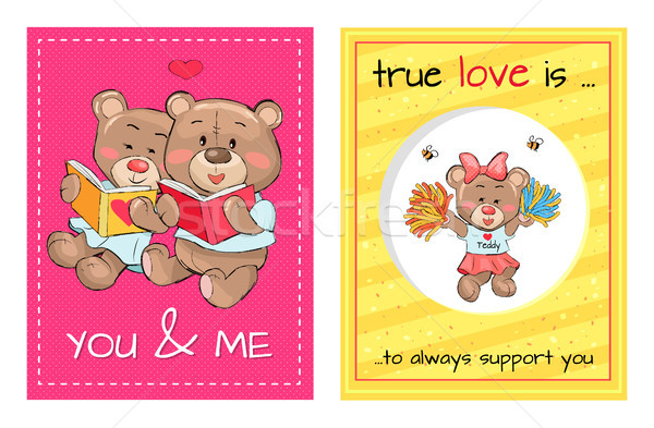 You and Me True Love Always Support, Lovely Teddy Stock photo © robuart
