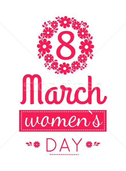 Flower Frame 8 March International Womens Day Sign Stock photo © robuart