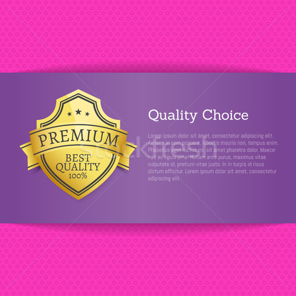 Quality Choice Exclusive High Quality Best Advert Stock photo © robuart