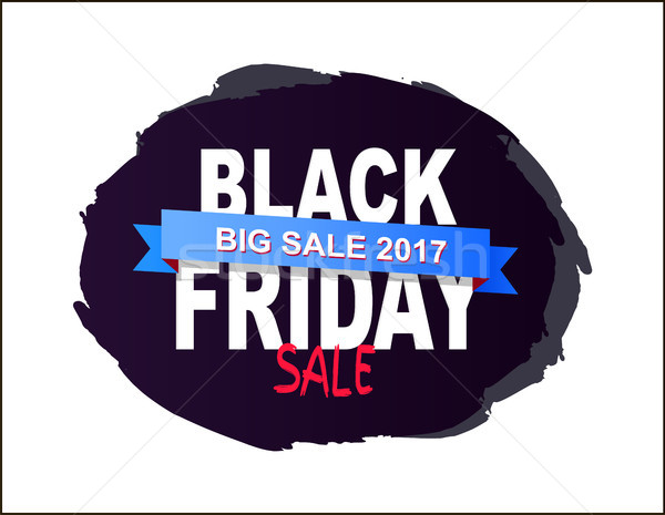 Black Friday Big Sale 2017 Written on Brush Splash Stock photo © robuart