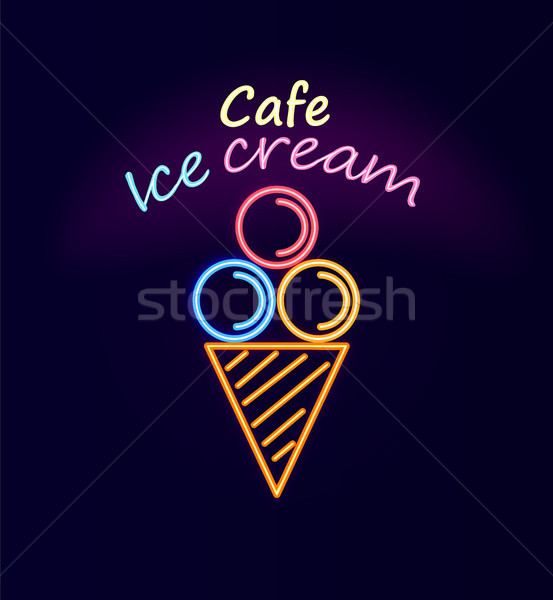 Cafe Ice Cream Neon Signboard Vector Illustration Stock photo © robuart