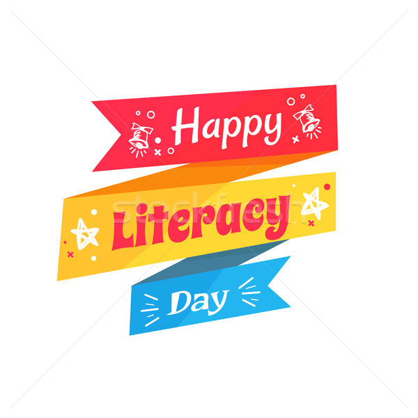 Happy Literacy Day Inscription Written on Ribbon Stock photo © robuart