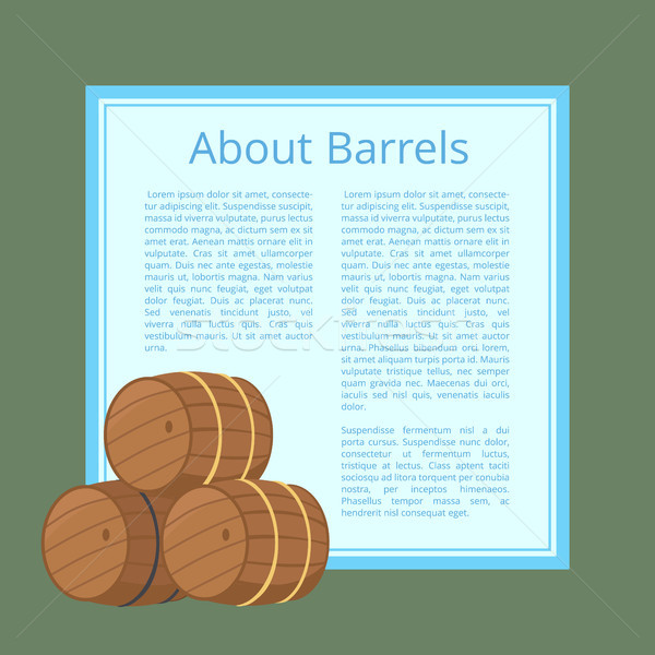 About Wooden Barrels Poster Text Isolated Vector Stock photo © robuart