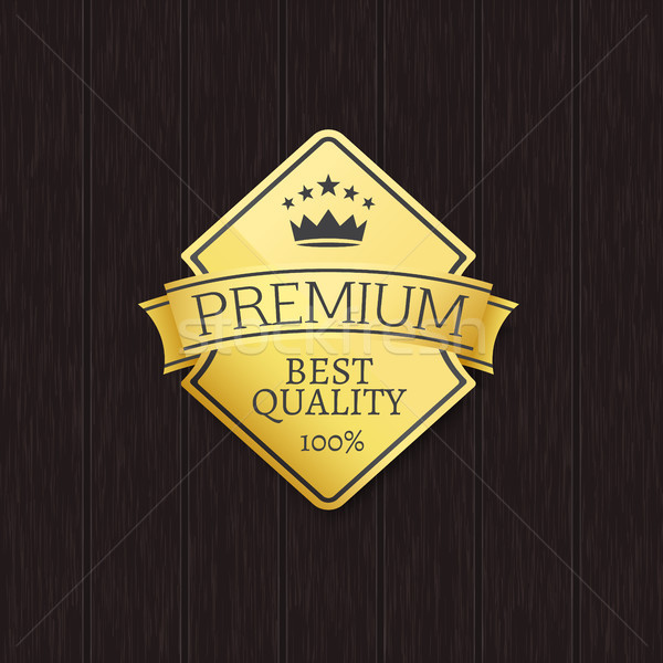 Stock photo: Best Quality 100 Golden Label Premium Choice