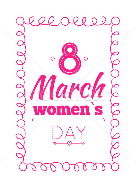8 March Poster Wishes on International Women s Day Stock photo © robuart