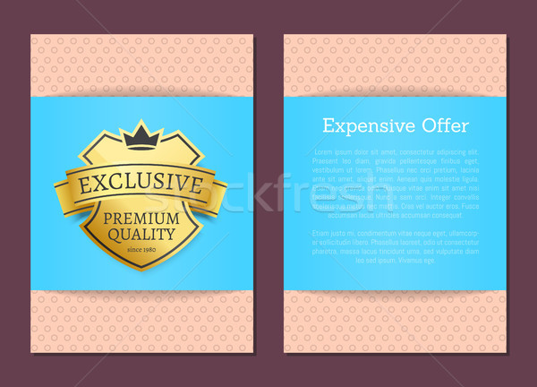 Expensive Offer Exclusive Premium Quality Since 1980 Stock photo © robuart