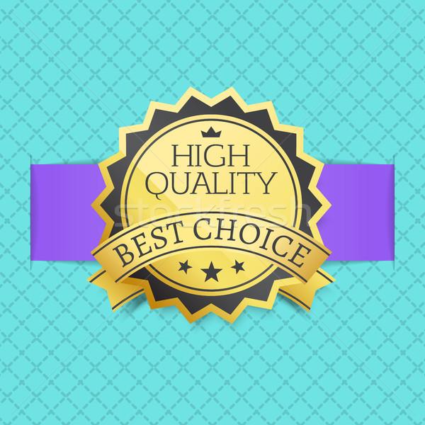 высокий качество Лучший выбор штампа Label Сток-фото © robuart