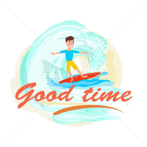Good Time Poster Surfing Sport Activity and Boy Stock photo © robuart