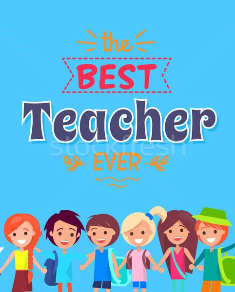 Best Teacher Ever Poster Vector Illustration Stock photo © robuart