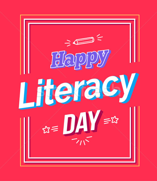 Happy Literacy Day Poster with Text, Pen Silhouette Stock photo © robuart