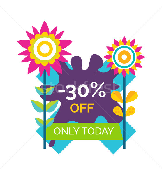 Only Today 30 Off Premium Label Blooming Flowers Stock photo © robuart