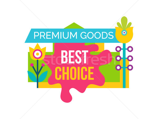 Premium Good Best Choice Sale Emblem Flower Vector Stock photo © robuart