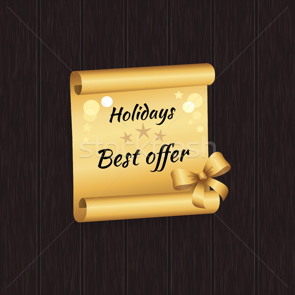 Holidays Best Offer Inscription Golde Paper Scroll Stock photo © robuart