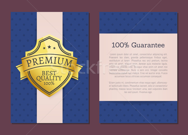 100 Guarantee Premium Quality Exclusive Choice Stock photo © robuart