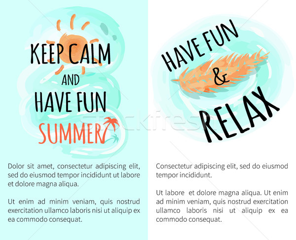 Keep Calm and Have Fun Summer Vector Illustration Stock photo © robuart