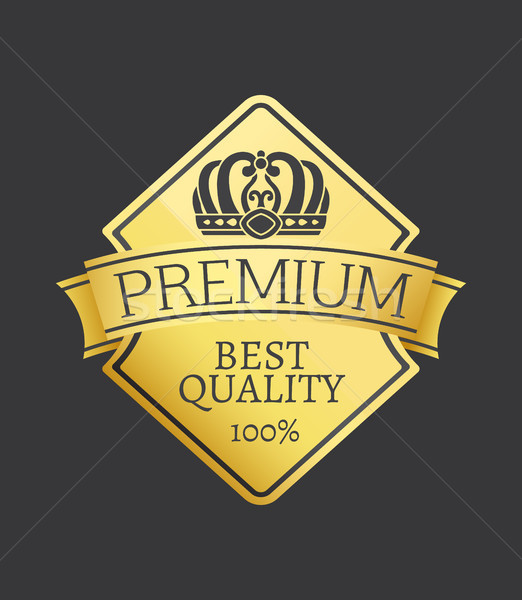 100 Quality Premium Exclusive Choice Golden Label Stock photo © robuart