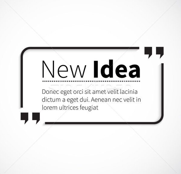 Phrase New Idea in Isolation Quotes Stock photo © robuart