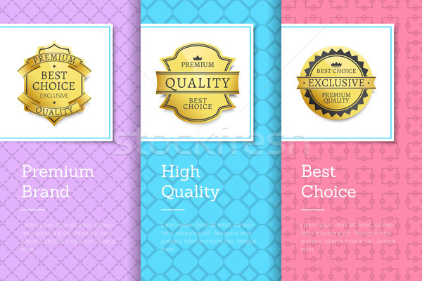 Premium Brand High Quality Choice Golden Labels Stock photo © robuart