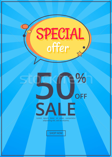 Special Offer Sale Advertisement 50 Off Poster Stock photo © robuart