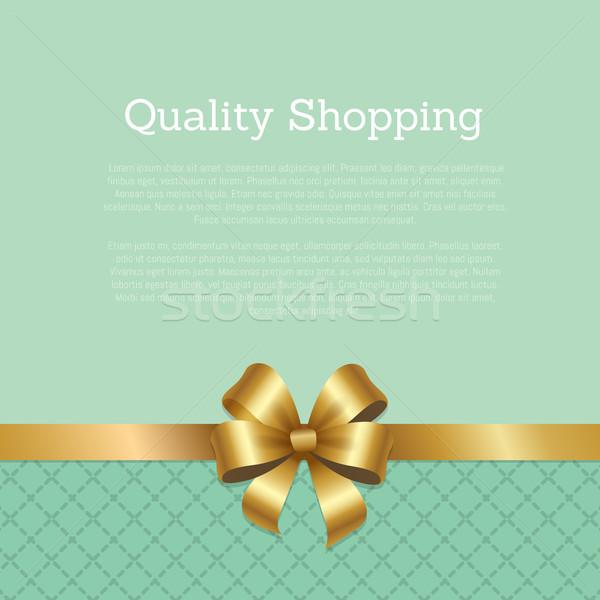 Kwaliteit winkelen advertentie poster goud boeg Stockfoto © robuart