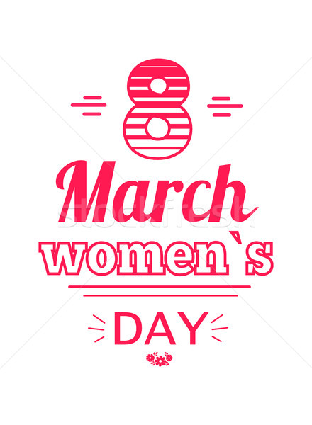 Womens Day Eight March Inscription, Greeting Card Stock photo © robuart