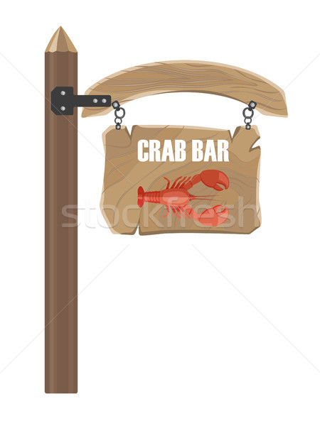 Wooden Hanging Signboard with Crab Bar Notice Stock photo © robuart