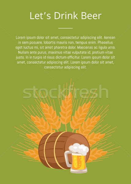Lets Drink Beer Poster with Wooden Barrel Beverage Stock photo © robuart