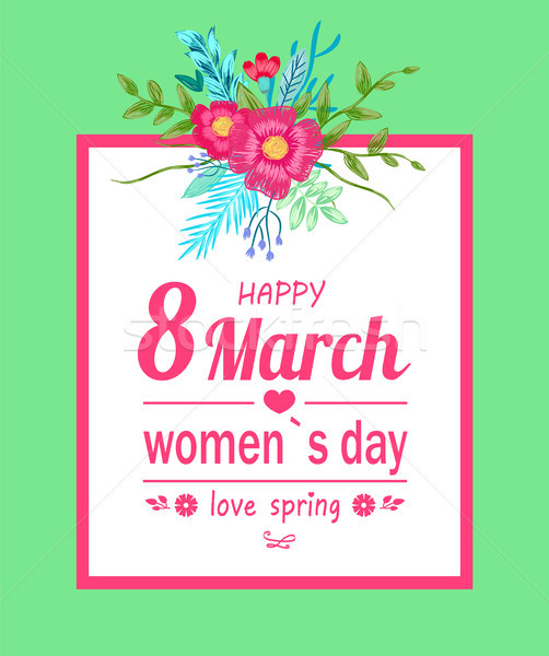 Happy 8 March Women Day Poster Vector Illustration Stock photo © robuart