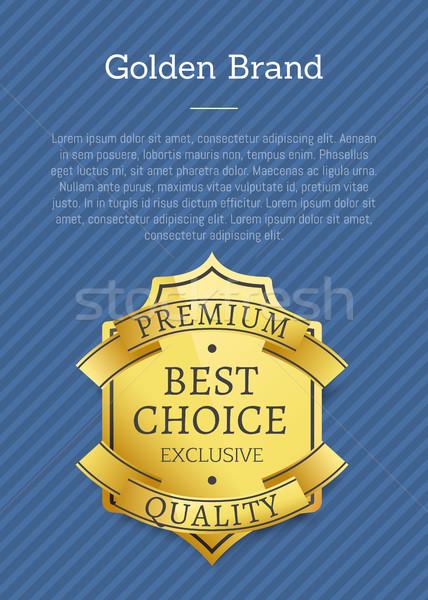 Golden Brand Premium Exclusive Best Choice Label Stock photo © robuart