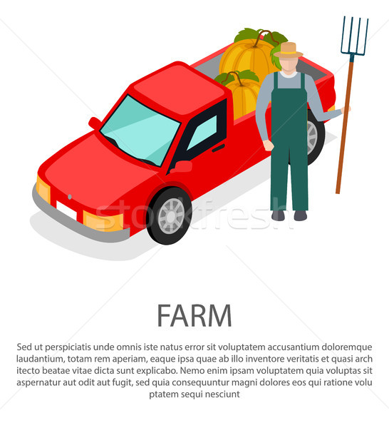 Farmer with a Pitchfork in Hat near Pick-up Car Stock photo © robuart