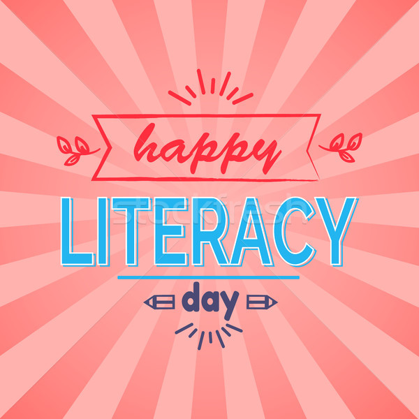 Happy Literacy Day Vector Illustration Stock photo © robuart
