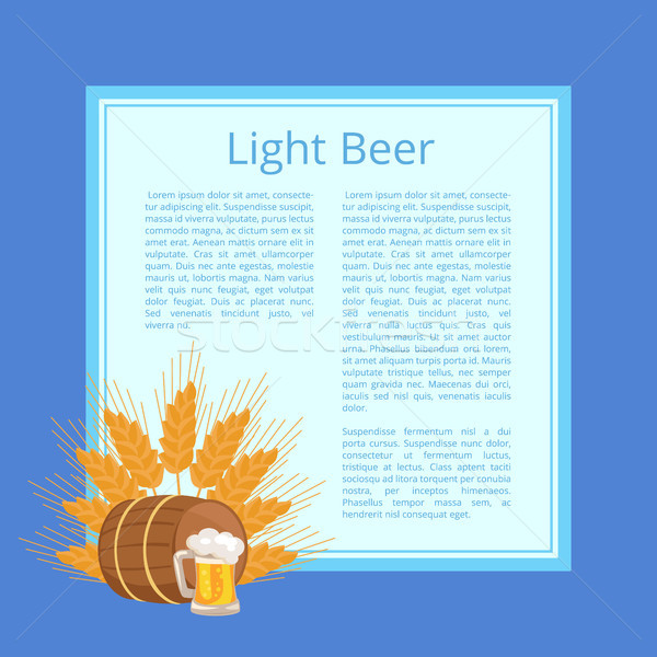 Light Beer Poster Depicting Mug, Barrel and Ears Stock photo © robuart