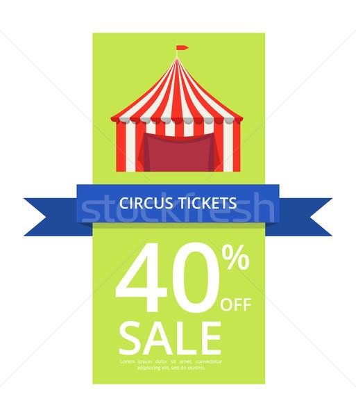 Cirkusz jegyek 40 el vásár írott Stock fotó © robuart