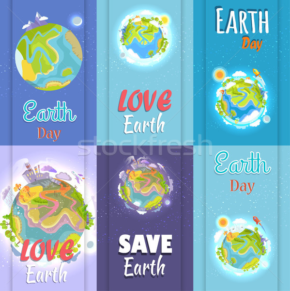 Love and Save Earth Day Agitation Placards Set Stock photo © robuart