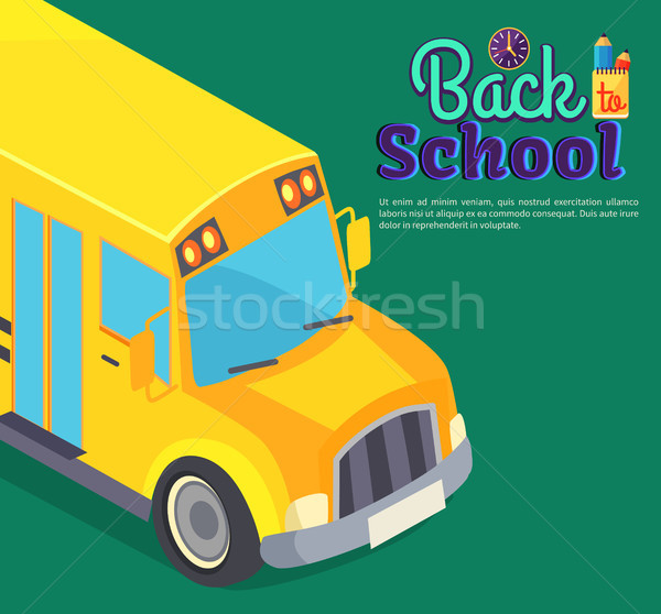 Back to School Poster with Yellow Bus Vector Text Stock photo © robuart